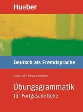 Übungsgrammatik Deutsch als Fremdsprache für Fortgeschrittene