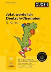 Jetzt werde ich Deutsch-Champion. Deutsch 3. Klasse