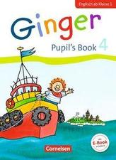 Ginger - Early Start Edition 4. Schuljahr - Pupil's Book