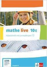 mathe live 10E. Ausgabe W. Arbeitsheft mit Lösungsheft und Lernsoftware Klasse 10