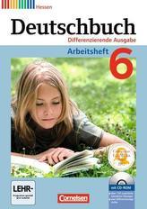 Deutschbuch 6. Schuljahr. Arbeitsheft mit Lösungen und Übungs-CD-ROM. Differenzierende Ausgabe Hessen