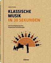 Klassische Musik in 30 Sekunden