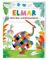 Elmar: Mein Mal- und Mitmachbuch