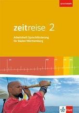 Zeitreise 2. Differenzierende Ausgabe Baden-Württemberg. Arbeitsheft Sprachförderung Klasse 7/8