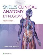 Snell's Clinical Anatomy by Regions