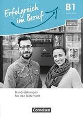 Pluspunkt Deutsch - Erfolgreich im Beruf B1 - Handreichungen für den Unterricht