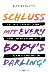 Schluss mit Everybody's Darling!