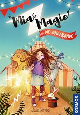 Mia Magie und die Zirkusbande