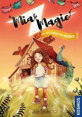 Mia Magie und die verrückten Hühner