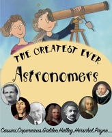 The Greatest Ever Astronomers