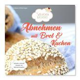 Abnehmen mit Brot und Kuchen