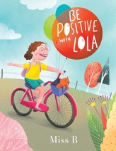 Be Positive with Lola