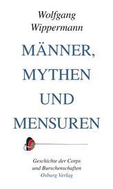 Männer, Mythen und Mensuren
