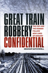 Great Train Robbery Confidential