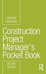 Construction Project Manager\'s Pocket Book