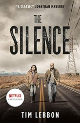 The Silence (Movie Tie-In Edition)
