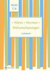 Lehrbuch Werte . Normen . Weltanschauungen. Klassen 7/8. Niedersachsen