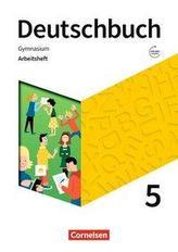 Deutschbuch Gymnasium 5. Schuljahr- Zu den Ausgaben Allgemeine Ausgabe, NDS, NRW - Arbeitsheft mit Lösungen