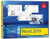 Word 2019 Schnell zum Ziel. Alles auf einen Blick - Word 2019 optimal nuten. Komplett in Farbe. Für Einstiger und Umsteiger im p