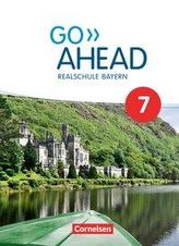 Go Ahead 7. Jahrgangsstufe - Ausgabe für Realschulen in Bayern - Schülerbuch
