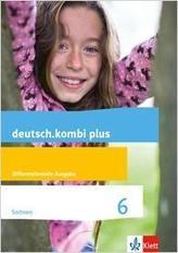 deutsch.kombi plus 6. Differenzierende Ausgabe Sachsen. Schülerbuch Klasse 6