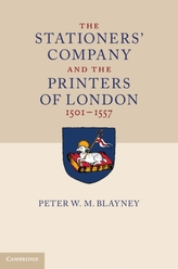 The Stationers\' Company and the Printers of London, 1501-1557 2 Volume Paperback Set
