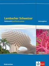Lambacher Schweizer Mathematik. Schülerbuch Klassen 12/13. Qualifikationsphase Leistungskurs/erhöhtes Anforderungsniveau - G9. A