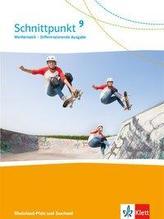 Schnittpunkt Mathematik 9. Schülerbuch Klasse 9. Differenzierende Ausgabe Rheinland-Pfalz und Saarland