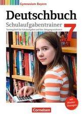 Deutschbuch Gymnasium 7. Jahrgangsstufe - Bayern - Schulaufgabentrainer mit Lösungen