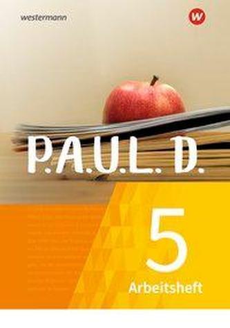 P.A.U.L. D. (Paul) 5. Arbeitsheft. Für Gymnasien und Gesamtschulen - Neubearbeitung
