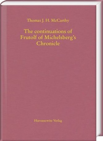The continuations of Frutolf of Michelsberg's Chronicle