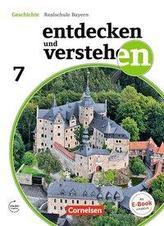 Entdecken und Verstehen 7. Jahrgangsstufe - Für die sechsstufige Realschule in Bayern - Vom Hochmittelalter bis zum Zeitalter de