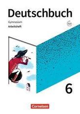 Deutschbuch Gymnasium 6. Schuljahr - Zu den Ausgaben Allgemeine Ausgage, NDS, NRW - Arbeitsheft mit Lösungen