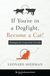 If You\'re in a Dogfight, Become a Cat!