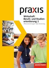 Praxis WBS 2. Schülerband. Differenzierende Ausgabe. Baden-Württemberg