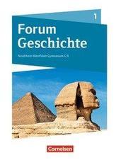 Forum Geschichte Band 1 - Gymnasium Nordrhein-Westfalen - Schülerbuch