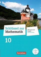 Schlüssel zur Mathematik 10. Schuljahr - Differenzierende Ausgabe Rheinland-Pfalz - Schülerbuch