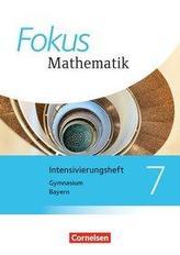 Fokus Mathematik 7. Jahrgangsstufe - Bayern - Intensivierungssheft mit Lösungen