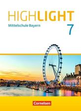 Highlight 7. Jahrgangsstufe - Mittelschule Bayern - Für R-Klassen - Schülerbuch