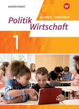 Politik/Wirtschaft 1. Arbeitsbuch. (G9) in Nordrhein-Westfalen - Neubearbeitung