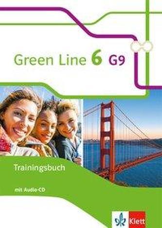 Green Line 6 G9. Trainingsbuch mit Audio-CD Klasse 10