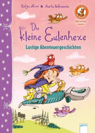 Die kleine Eulenhexe. Lustige Abenteuergeschichten