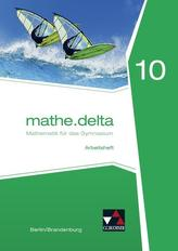 mathe.delta 10 Arbeitsheft Berlin/Brandenburg