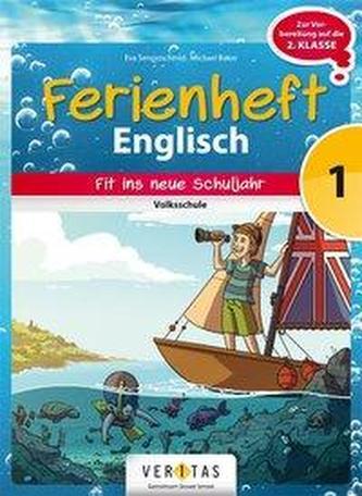 Englisch Ferienhefte 1. Klasse - Volksschule - Ferienheft