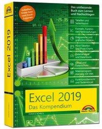Excel 2019 - Das umfassende Kompendium. Komplett in Farbe. Grundlagen, Praxis, Formeln, VBA, Diagramme und viele praktische Beis