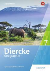 Diercke Geographie 7. Arbeitsheft. Gymnasien in Sachsen-Anhalt