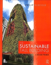 The Sustainable Tall Building
