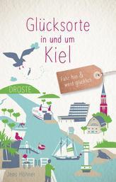 Glücksorte in und um Kiel