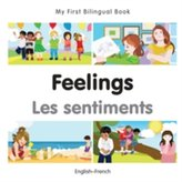 My First Bilingual Book -  Feelings (English-French)