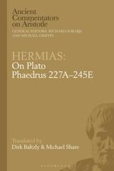 Hermias: On Plato Phaedrus 227A-245E